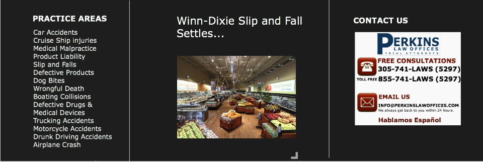 Winn-Dixie Slip and Fall - Miami Slip and Fall Lawyer